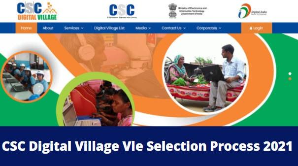 CSC Digital Village Vle Selection Process 2021.